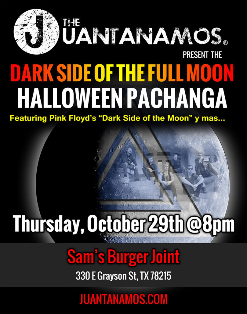 The Juantanamos present the Dark Side of the Full Moon Halloween Pachanga