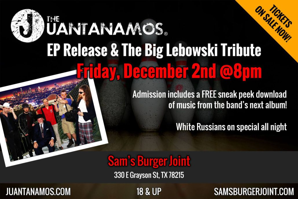 The Juantanamos EP Release & The Big Lebowski Tribute